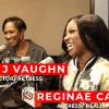 Terri J Vaughn & Reginae Carter